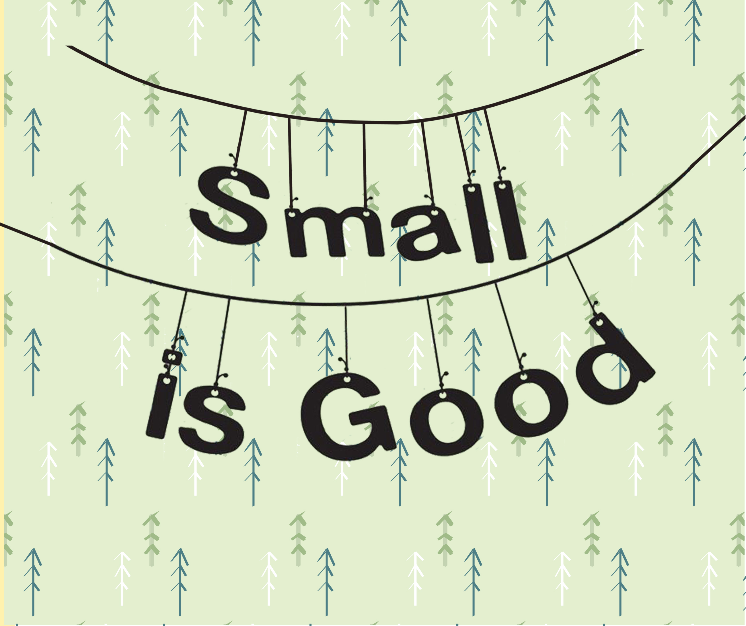 Small Is Good Annual Holiday Show & Sale