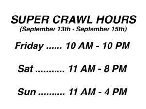 super crawl hours